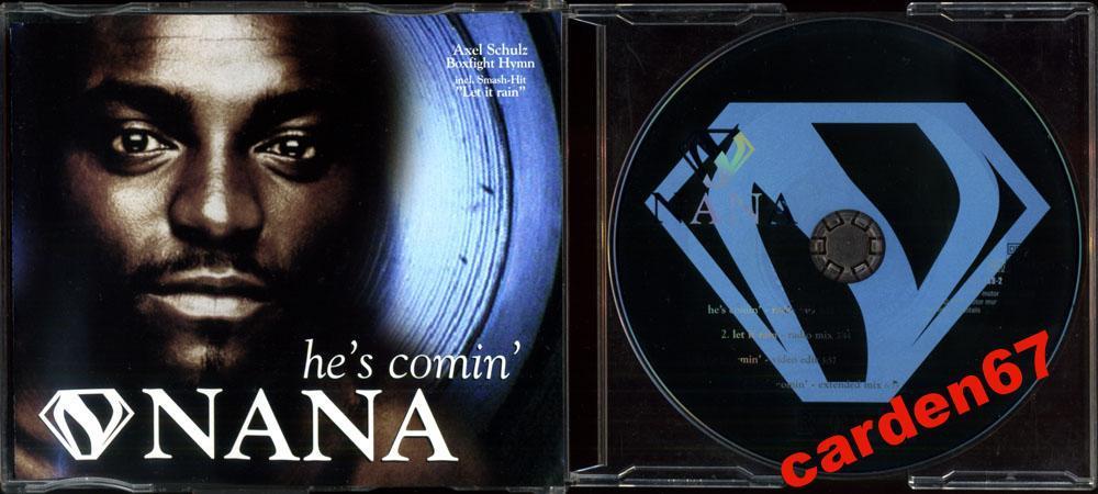 NANA =HE'S COMIN'= 1997 GERMANY RAPSODY MAXI-CD