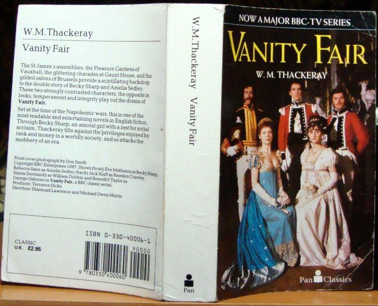 thesis on the novel vanity fair This collection of essays previously published in vanity fair highlights the breadth and depth of the magazine's commitment to the literary life the gimmick is simple but effective: assign one writer to examine the life or work of another and read what happens.
