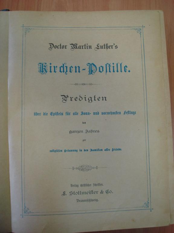 Мартин Лютер. Сборник церковных проповедей, 1890 г., нем. яз.