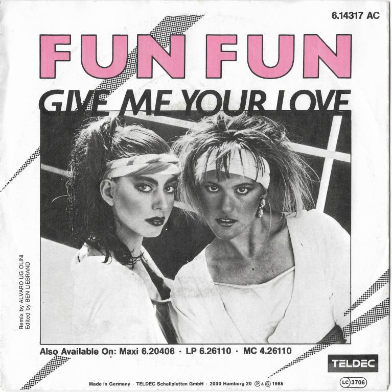 """Fun Fun """"Give Me Your Love"""" 1984  Single"""