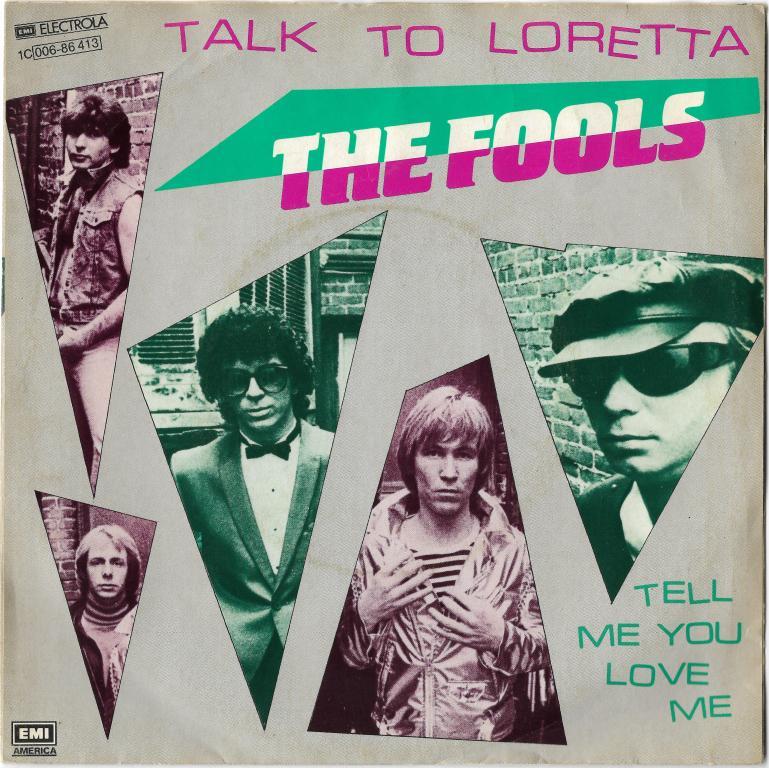 """The Fools """"Talk To Loretta"""" 1981 Single"""