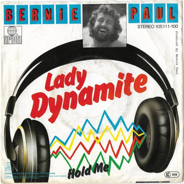 """Bernie Paul """"Lady Dynamite"""" 1983 Single"""