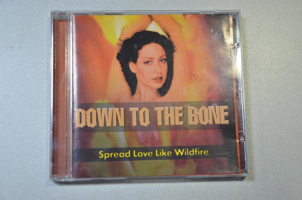 "DOWN TO THE BONE "" Spread love like wildfire """