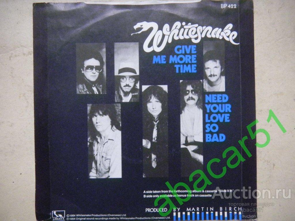 """WHITESNAKE Give Me More Time/Need Your Love So Bad UK. EMI 1984 год Single 7"""" EX/EX."""