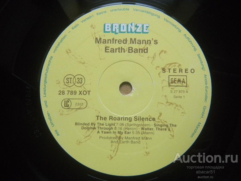 MANFRED MANN'S EARTH BAND The Roaring Silence GERMANY. BRONZE 1976 год LP ORIGINAL EX-/VG+.