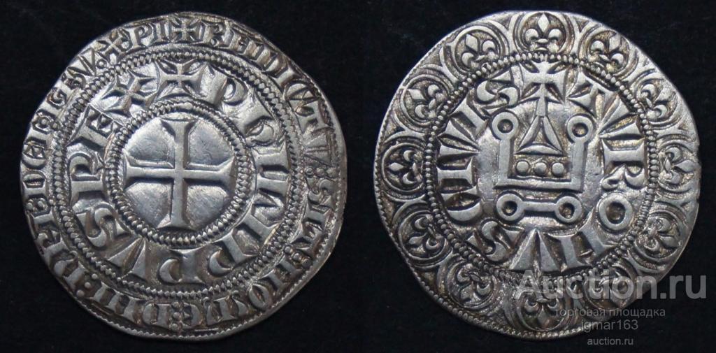 Франция, Филипп IV Красивый (1285—1314) гро турнуа  (Турский грош) 1303-1306 годы